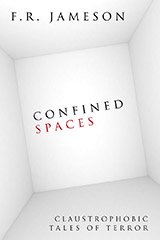 Confined Spaces: Claustrophobic Tales of Terror